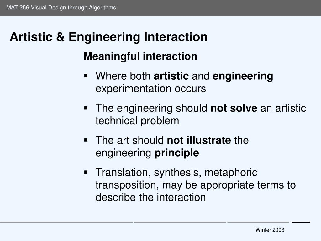 Artistic & Engineering Interaction