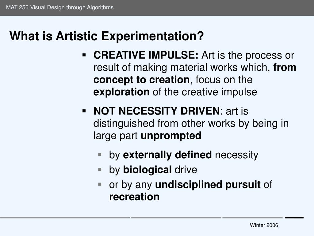 What is Artistic Experimentation?
