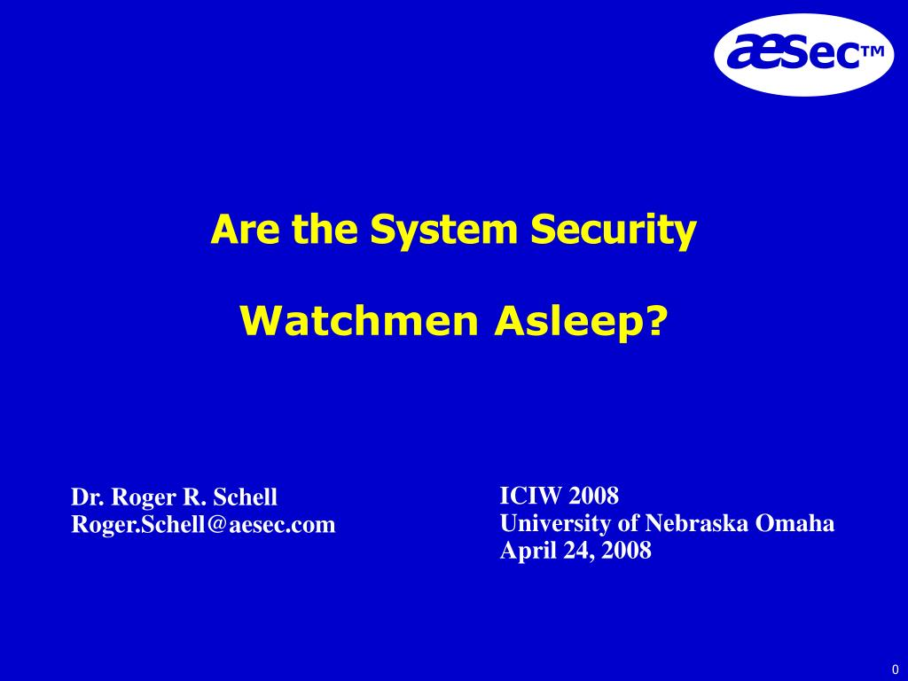 are the system security watchmen asleep