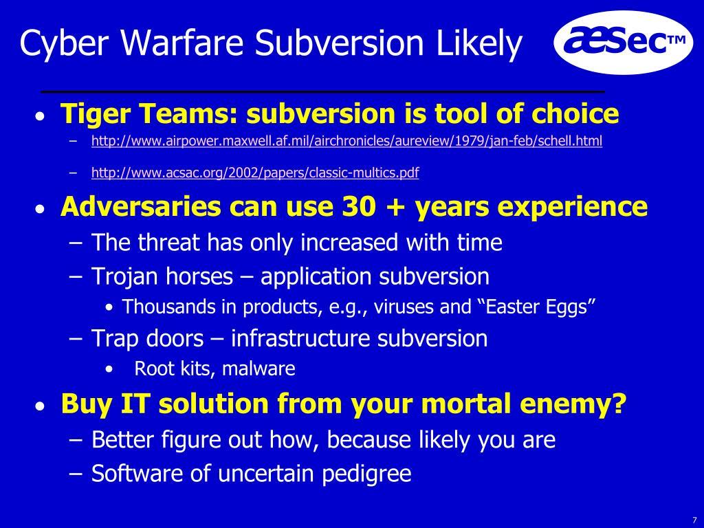 Cyber Warfare Subversion Likely