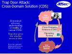trap door attack cross domain solution cds