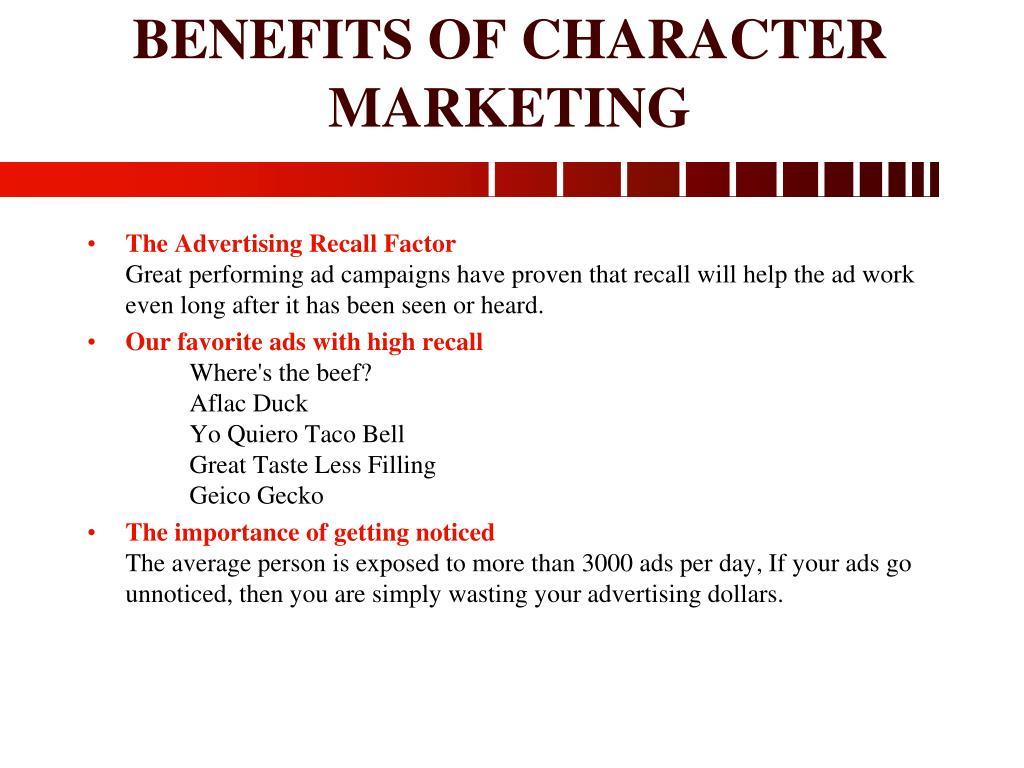 BENEFITS OF CHARACTER MARKETING