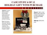 case study 6 of 12 holiday gift with purchase
