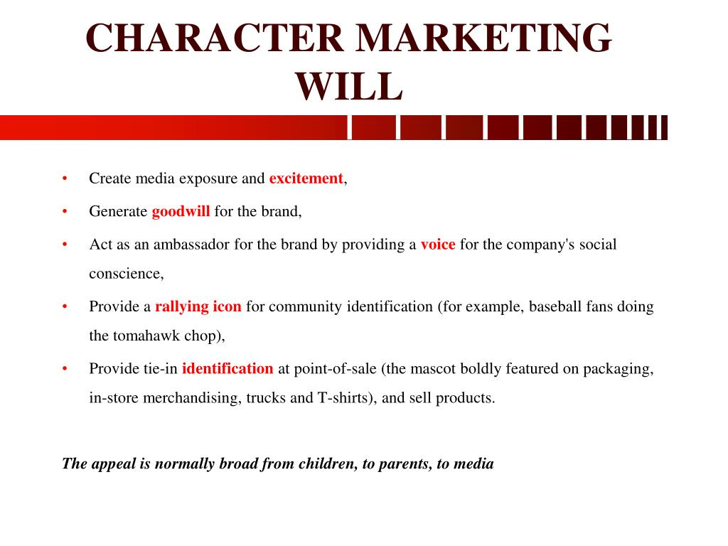 CHARACTER MARKETING WILL