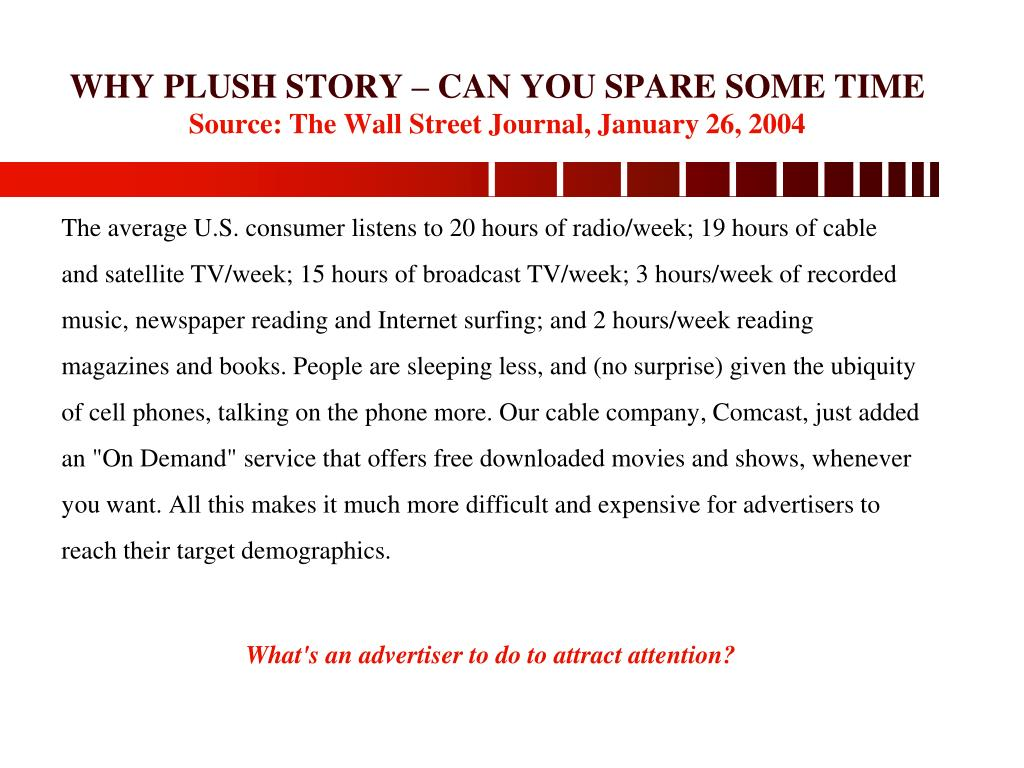 WHY PLUSH STORY – CAN YOU SPARE SOME TIME