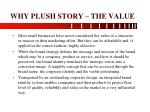 why plush story the value