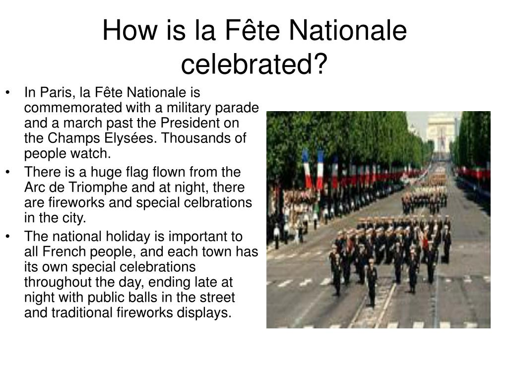 How is la Fête Nationale celebrated?