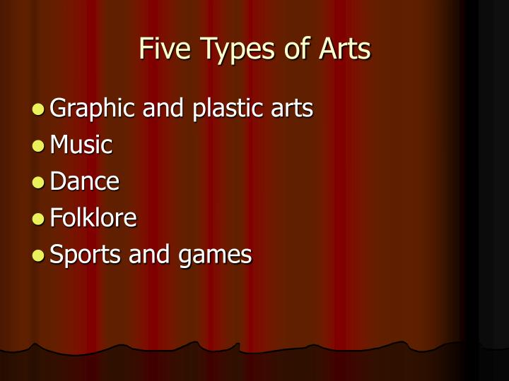 Five Types of Arts