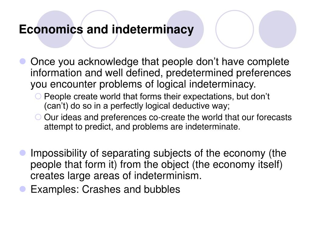 Economics and indeterminacy
