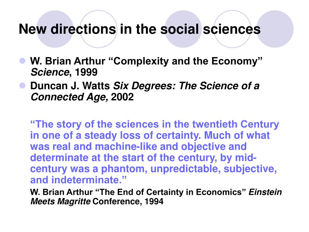 New directions in the social sciences