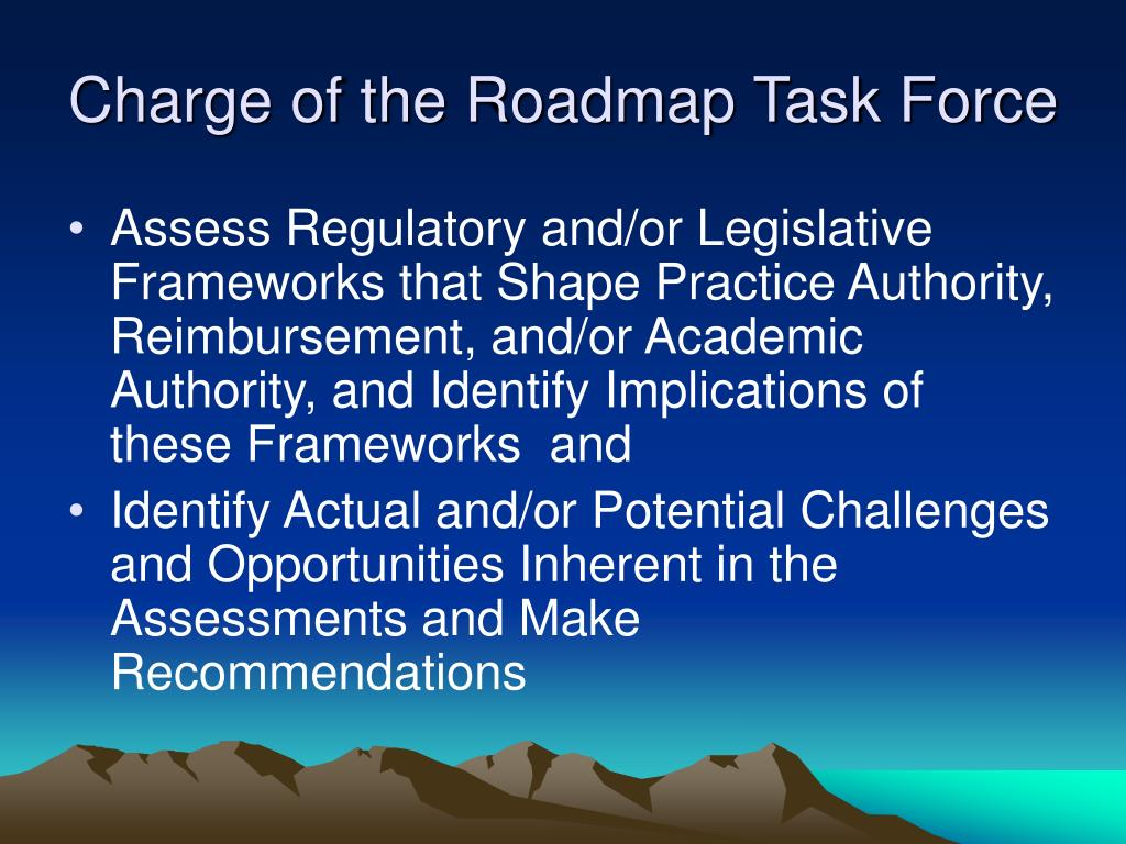 Charge of the Roadmap Task Force