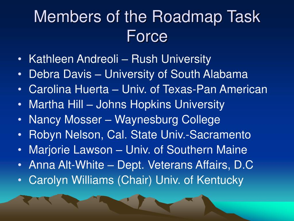 Members of the Roadmap Task Force