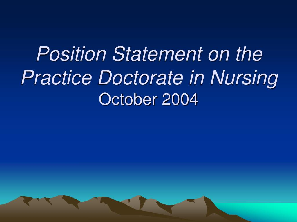 Position Statement on the Practice Doctorate in Nursing