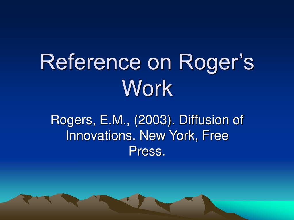 Reference on Roger's Work