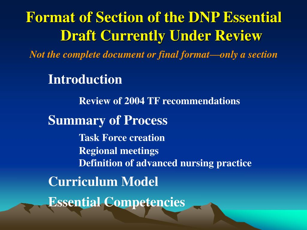 Format of Section of the DNP Essential Draft Currently Under Review