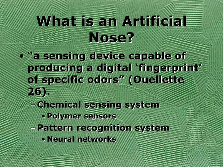 What is an artificial nose