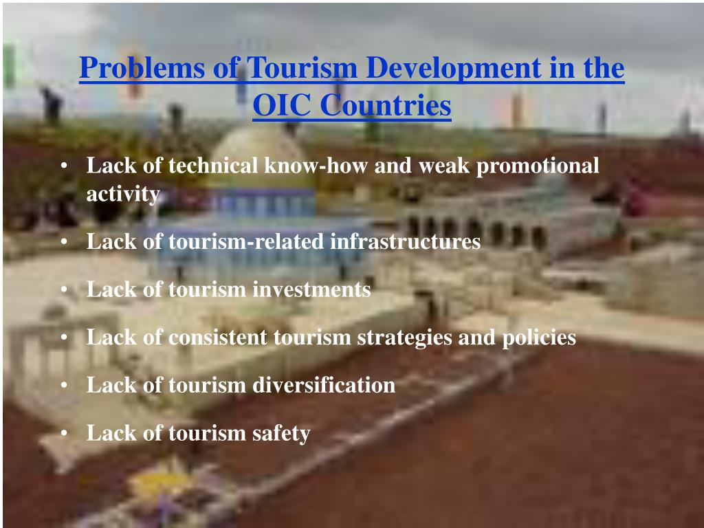 Problems of Tourism Development in the OIC Countries