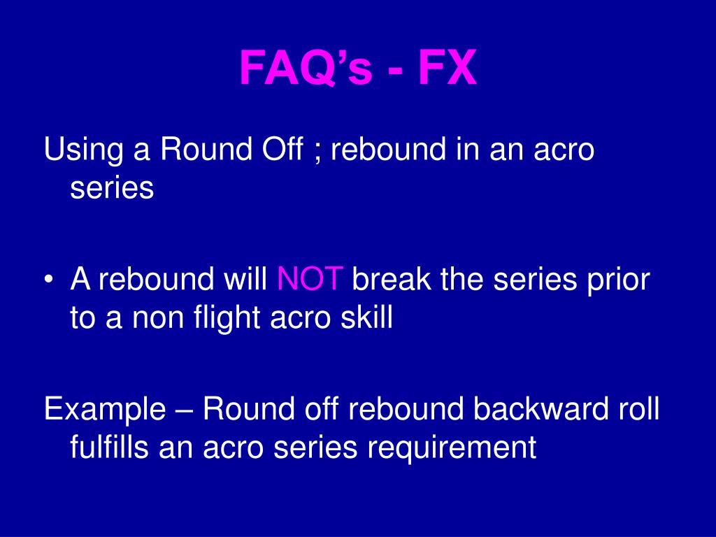 FAQ's - FX