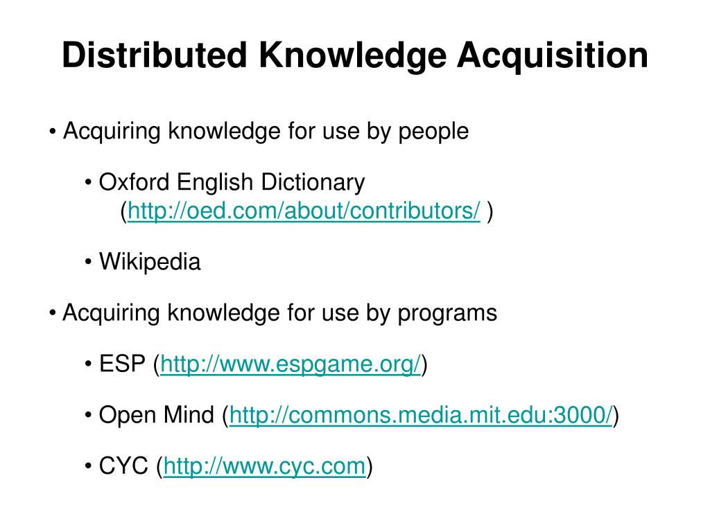 Distributed Knowledge Acquisition