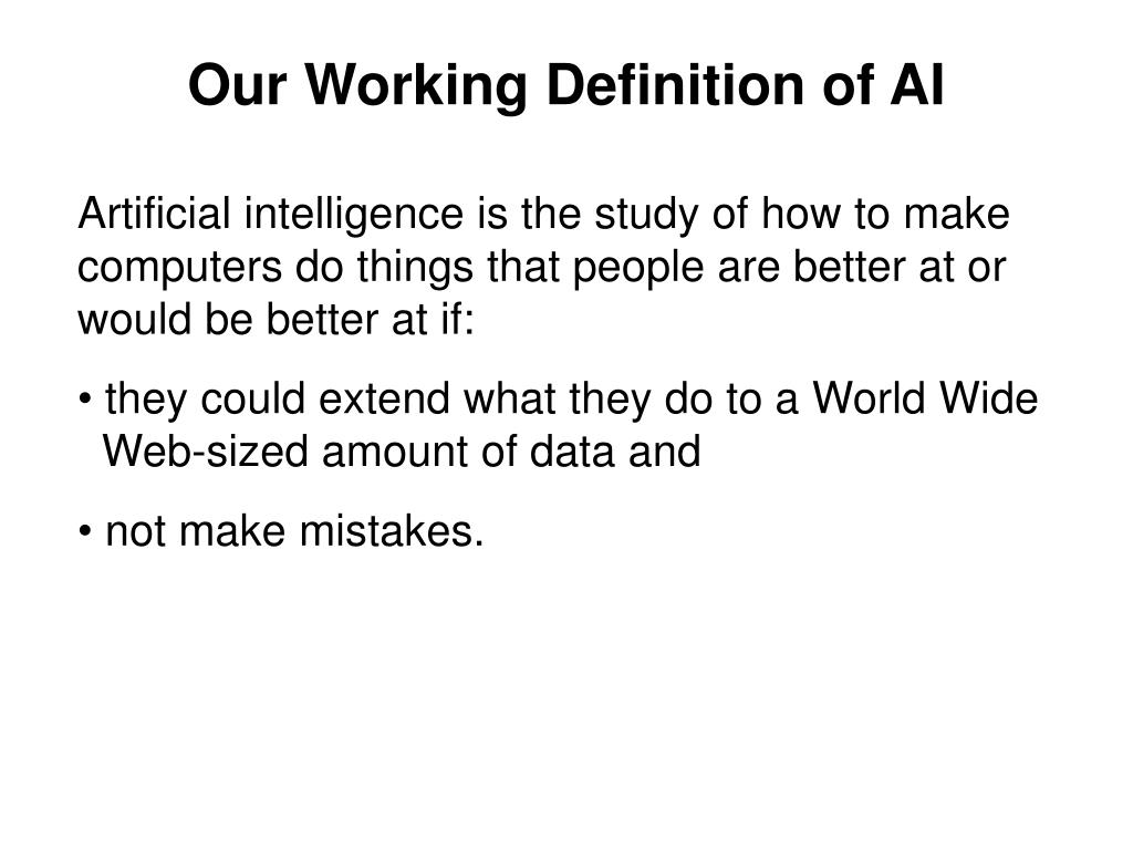 Our Working Definition of AI