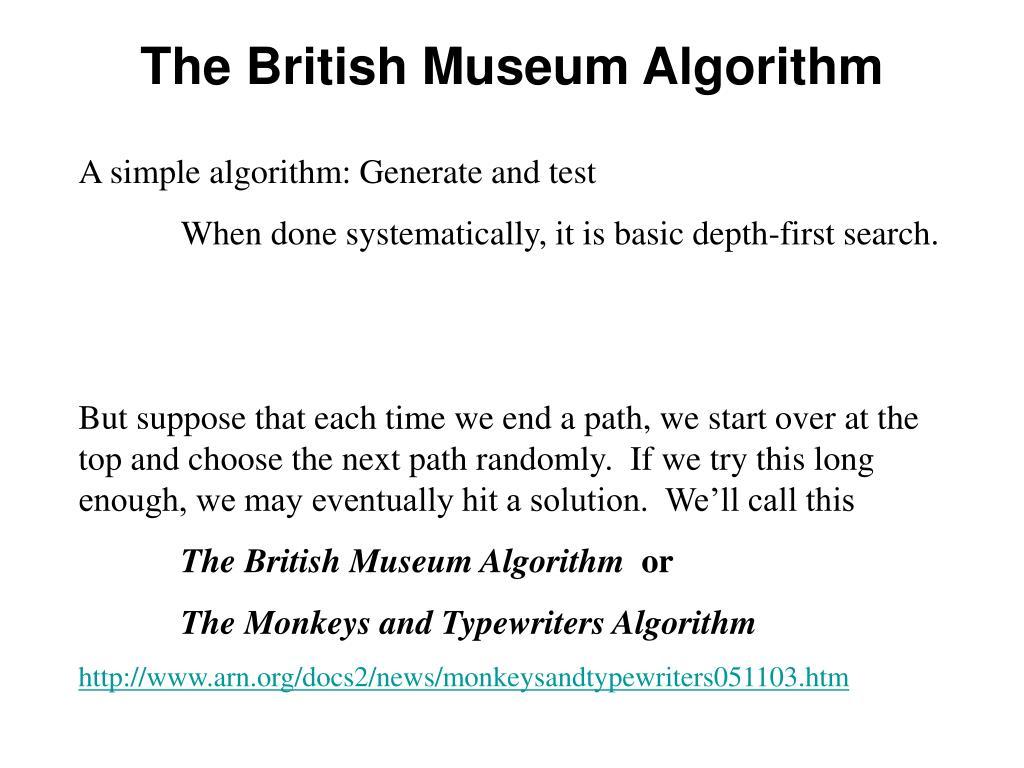 The British Museum Algorithm