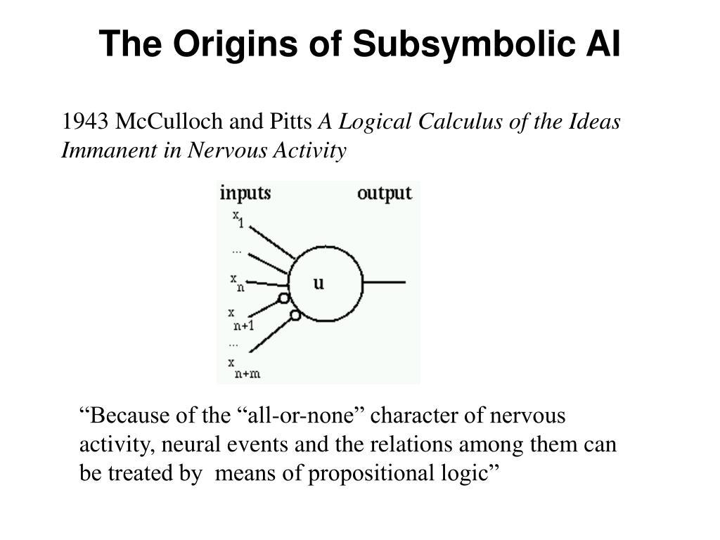 The Origins of Subsymbolic AI