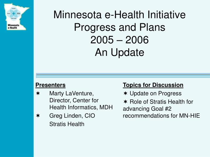 Minnesota e health initiative progress and plans 2005 2006 an update