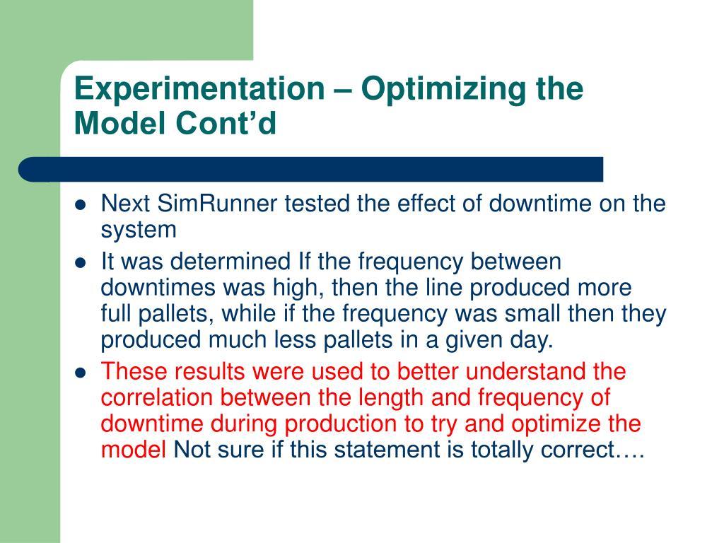 Experimentation – Optimizing the Model Cont'd