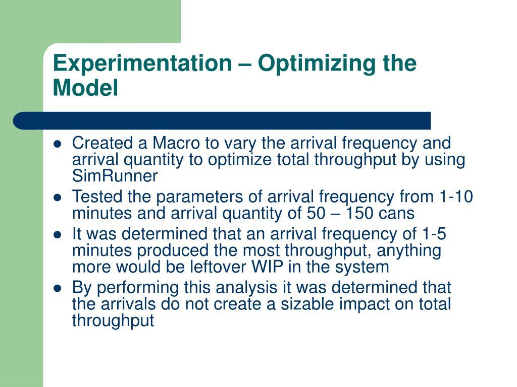 Experimentation – Optimizing the Model