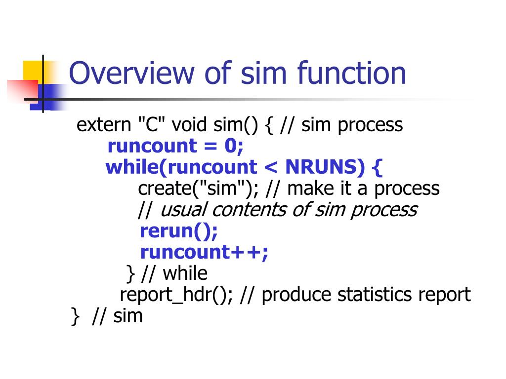 Overview of sim function