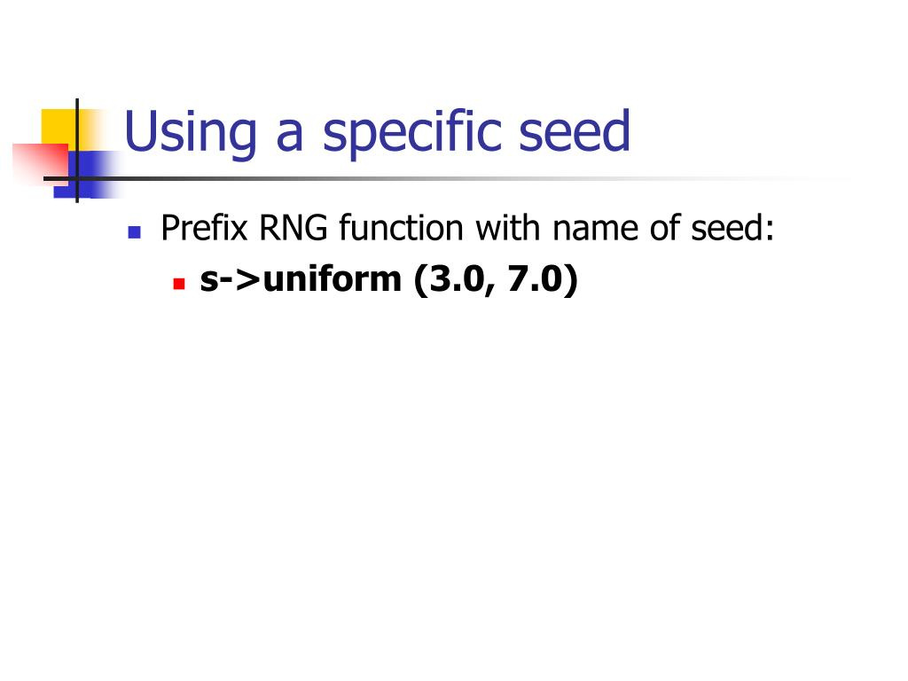 Using a specific seed