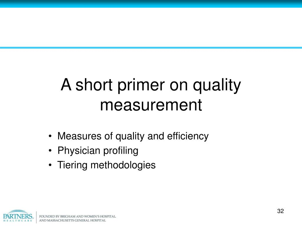 A short primer on quality measurement