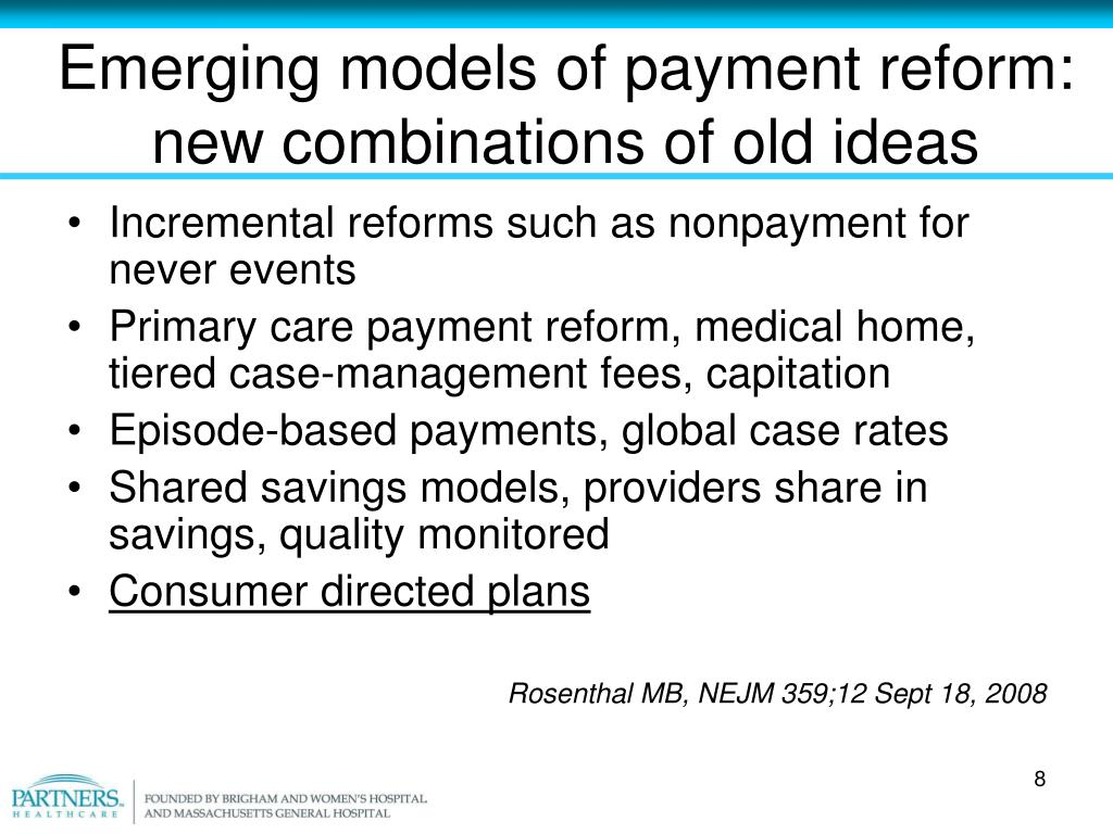 Emerging models of payment reform: new combinations of old ideas