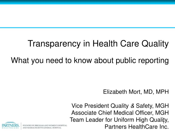 Transparency in Health Care Quality