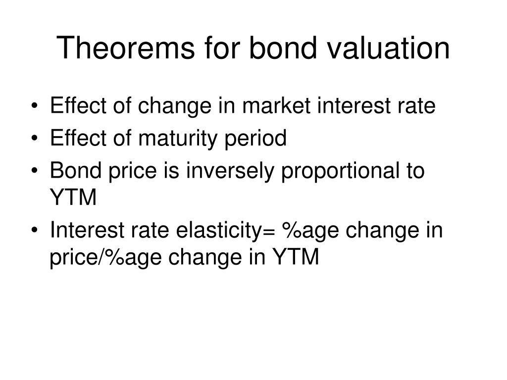 Theorems for bond valuation