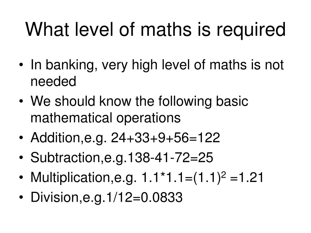 What level of maths is required