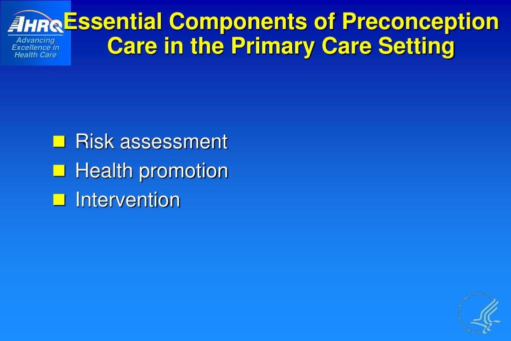 Essential Components of Preconception Care in the Primary Care Setting
