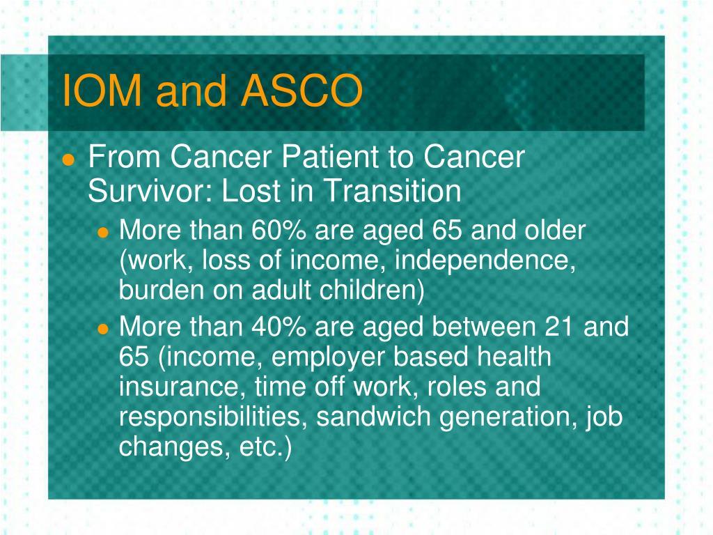 IOM and ASCO