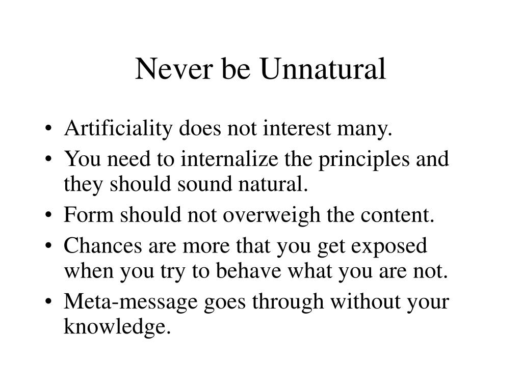 Never be Unnatural