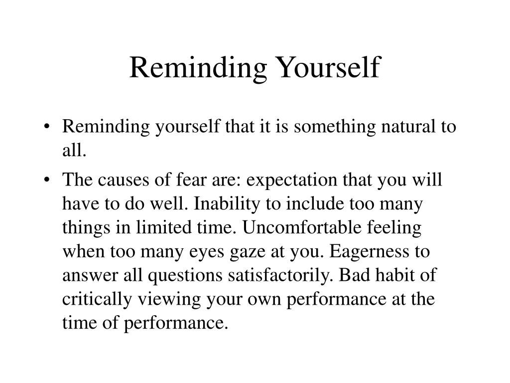 Reminding Yourself