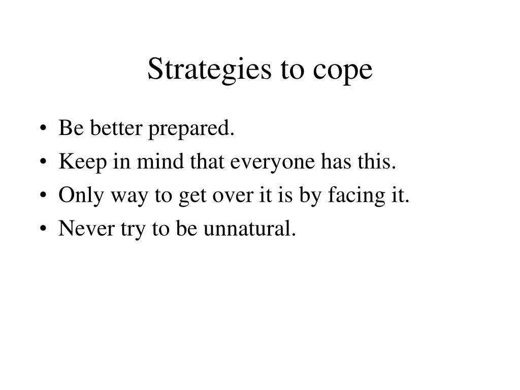 Strategies to cope