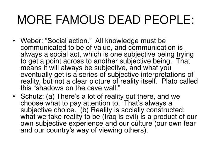 MORE FAMOUS DEAD PEOPLE: