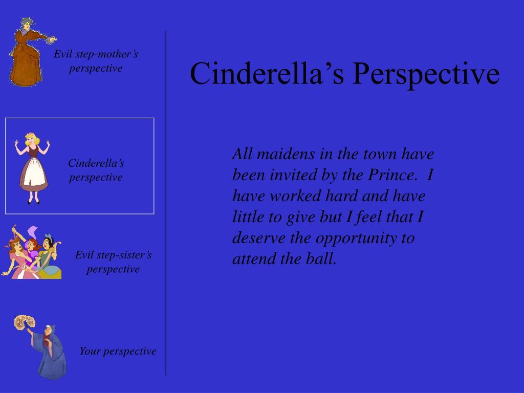 Cinderella's Perspective