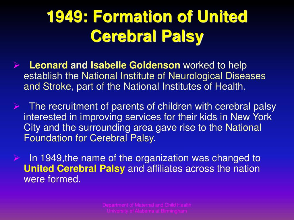 1949: Formation of United Cerebral Palsy