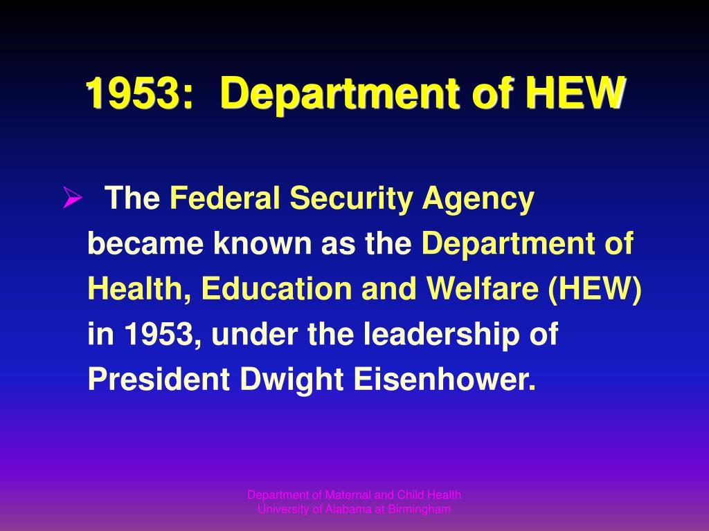 1953:  Department of HEW