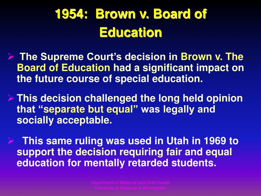 1954:  Brown v. Board of Education