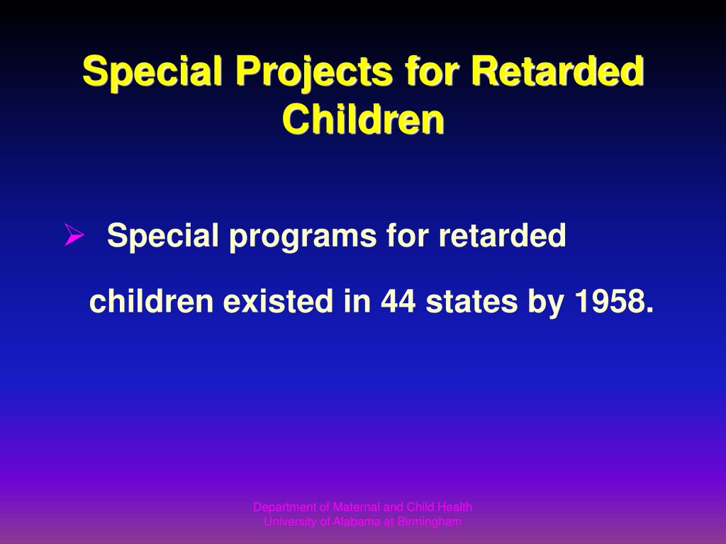 Special Projects for Retarded Children