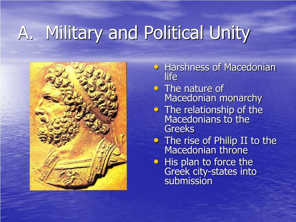 A.  Military and Political Unity
