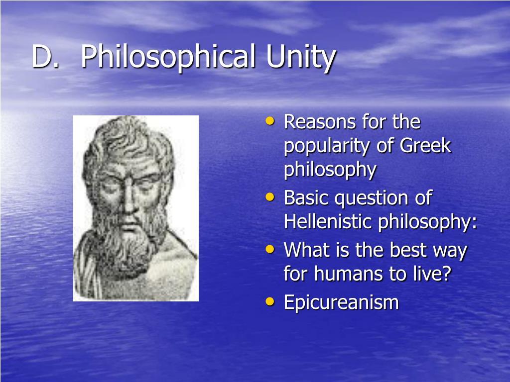 D.  Philosophical Unity