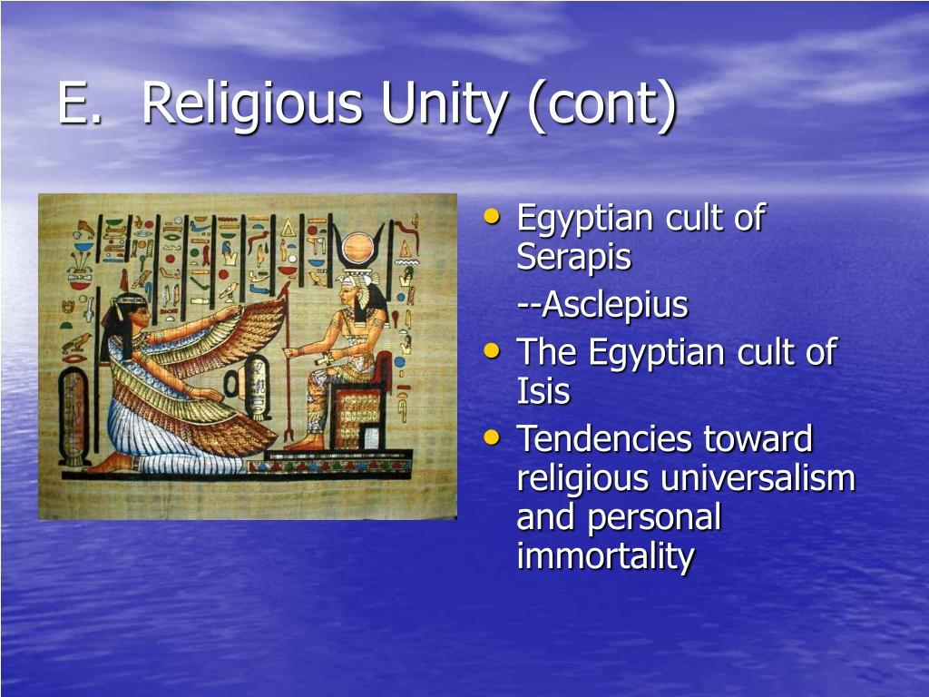 E.  Religious Unity (cont)